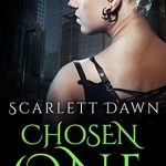 "Book Cover for ""Chosen One"" by Scarlett Dawn"