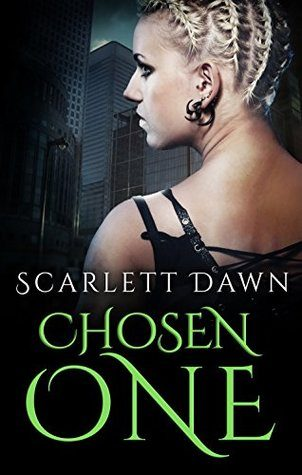 Review: Chosen One by Scarlett Dawn