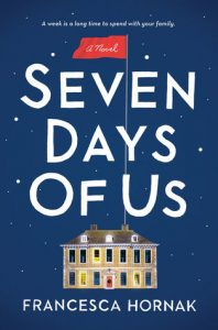 "Book Cover for ""Seven Days of Us"" by Francesca Hornak"