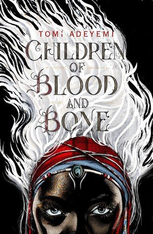 WoW #110 – Children of Blood and Bone by Tomi Adeyemi