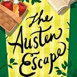 "Book Cover for ""The Austen Escape"" by Katherine Reay"