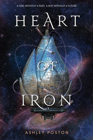 WoW #109 – Heart of Iron by Ashley Poston