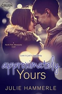 "Book Cover for ""Approximately Yours"" by Julie Hammerle"