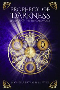 """Book Cover for """"Prophecy of Darkness"""" by Michelle Bryan and Michelle Lynn"""