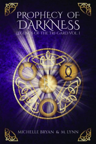 Review: Prophecy of Darkness by Michelle Bryan and Michelle Lynn