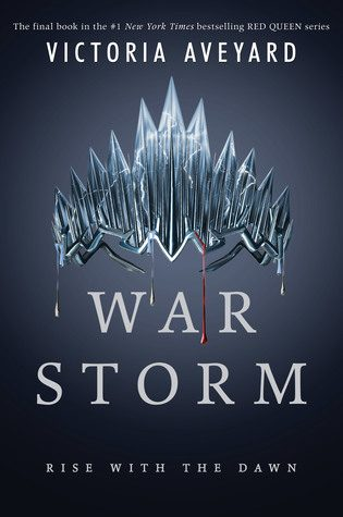 WoW #116 – War Storm by Victoria Aveyard