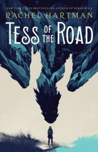 "Book Cover for ""Tess of the Road"" by Rachel Hartman"