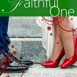 "Book Cover for ""The Faithful One"" by Cami Checketts"