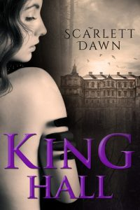 "Book Cover for ""King Hall"" by Scarlett Dawn"