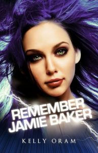 "Book Cover for ""Remember Jamie Baker"" by Kelly Oram"