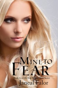 "Book Cover for ""Mine to Fear"" by Janeal Falor"