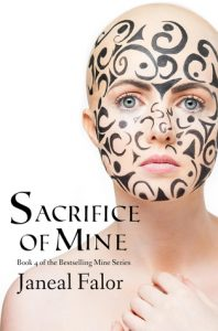 "Book Cover for ""Sacrifice of Mine"" by Janeal Falor"
