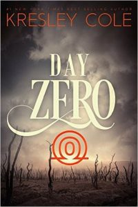 "Book Cover for ""Day Zero"" by Kresley Cole"