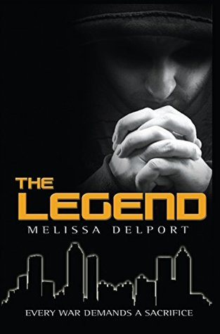 "Book Cover for ""The Legend"" by Melissa Delport"