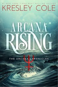 "Book Cover for ""Arcana Rising"" by Kresley Cole"