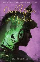 Audio Review: Once Upon a Dream by Liz Braswell