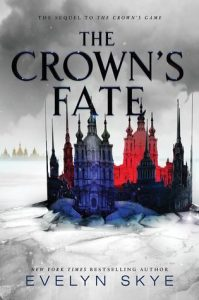 "Book Cover for ""The Crown's Fate"" by Evelyn Skye"