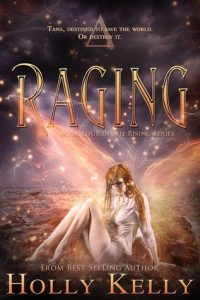 "Book Cover for ""Raging"" by Holly Kelly"