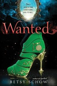 "Book Cover for ""Wanted"" by Betsy Schow"