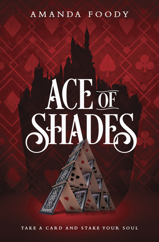 """Book Cover for """"Ace of Shades"""" by Amanda Foody"""