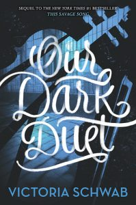 "Book Cover for ""Our Dark Duet"" by Victoria Schwab"