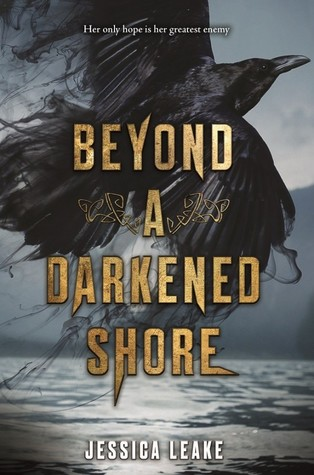 WoW #113 – Beyond a Darkened Shore by Jessica Leake