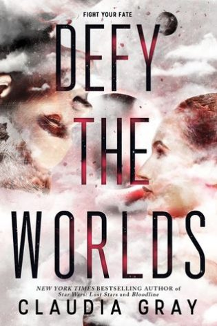 WoW #117 – Defy the Worlds by Claudia Gray