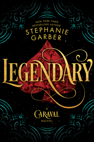 Review: Legendary by Stephanie Garber