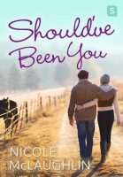 Review: Should've Been You by Nicole McLaughlin
