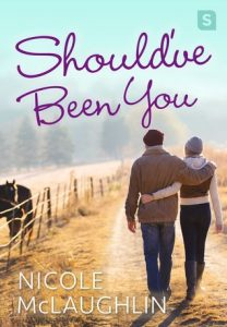 "Book Cover for ""Should've Been You"" by Nicole McLaughlin"