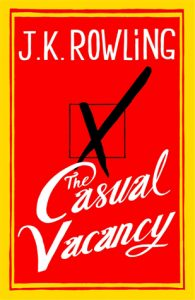 "Book Cover for ""The Casual Vacancy"" by J.K. Rowling"