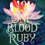 "Book Cover for ""One Blood Ruby"" by Melissa Marr"
