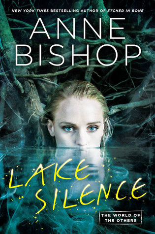 Lake Silence by Anne Bishop