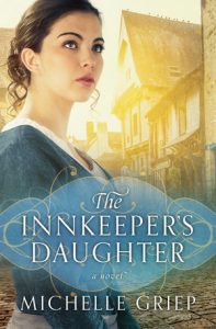 "Book Cover for ""The Innkeeper's Daughter"" by Michelle Griep"