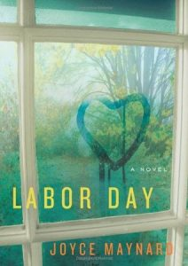 "Book Cover for ""Labor Day"" by Joyce Maynard"