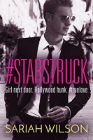 Blog Tour: #Starstruck by Sariah Wilson