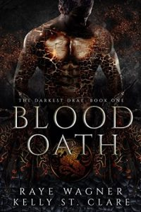 "Book Cover for ""Blood Oath"" by Raye Wagner and Kelly St. Clare"