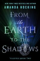 Blog Tour: From the Earth to the Shadows by Amanda Hocking