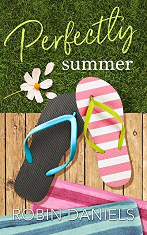 Perfectly Summer by Robin Daniels
