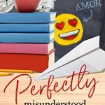 "Book Cover for ""Perfectly Misunderstood"" by Robin Daniels"