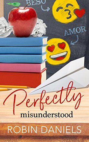 Review: Perfectly Misunderstood by Robin Daniels