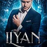 "Book Cover for ""Ilyan by Rebecca Ethington"