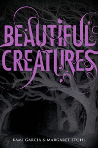 "Book Cover for ""Beautiful Creatures"" by Kami Garcia and Margaret Stohl"