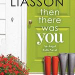 """Book Cover for """"Then There Was You"""" by Miranda Liasson"""