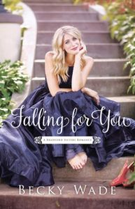 "Book Cover for ""Falling for You"" by Becky Wade"