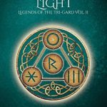 "Book Cover for ""Legacy of Light"" by M. Lynn and Michelle Bryan"