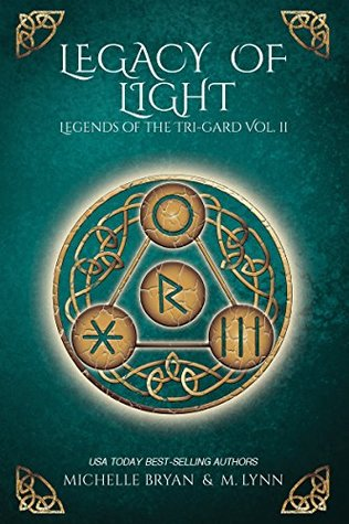 Legacy of Light by M. Lynn, Michelle Bryan