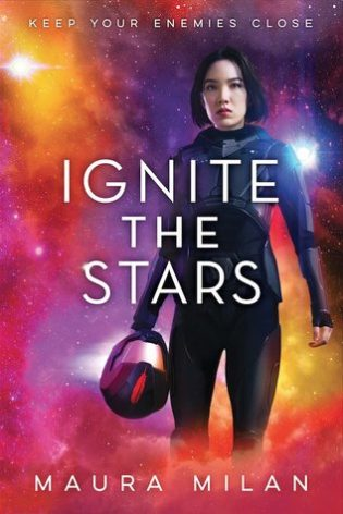 WoW #122 – Ignite the Stars by Maura Milan