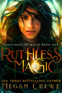 "Book Cover for ""Ruthless Magic"" by Megan Crewe"
