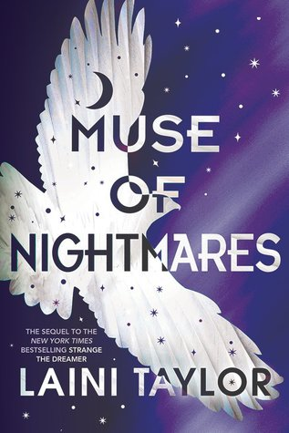 "Book Cover for ""Muse of Nightmares"" by Laini Taylor"
